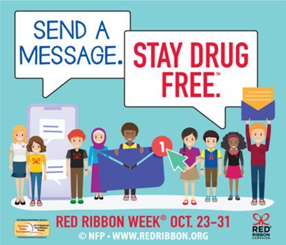 Red Ribbon Week - Send a Message...Stay Drug Free